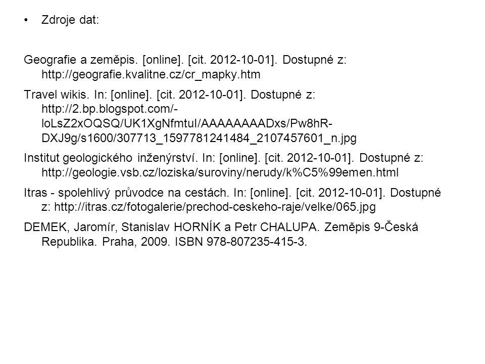 Zdroje dat: Geografie a zeměpis. [online]. [cit. 2012-10-01]. Dostupné z: http://geografie.kvalitne.cz/cr_mapky.htm.